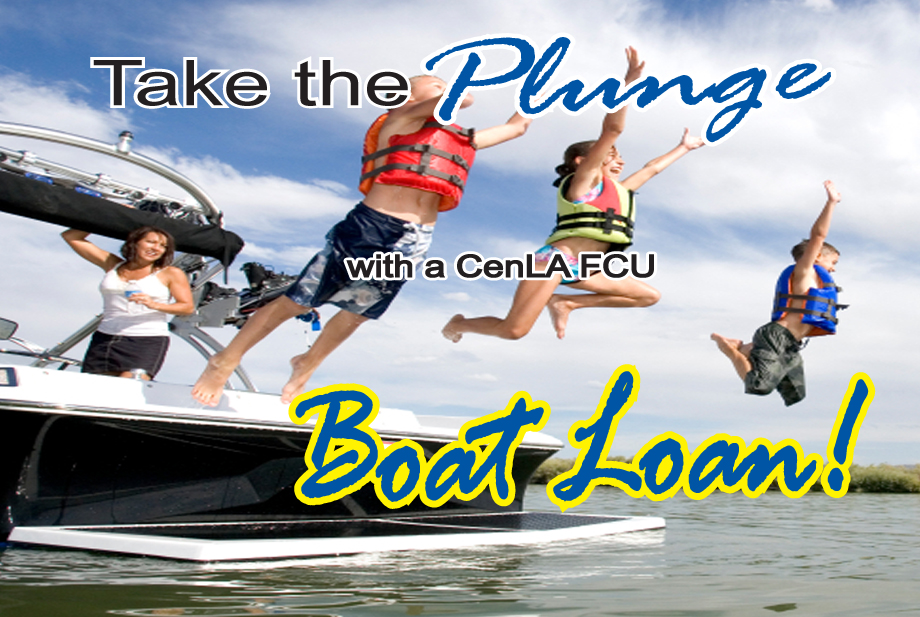 Take the plunge with a Cenla FCU Boat Loan